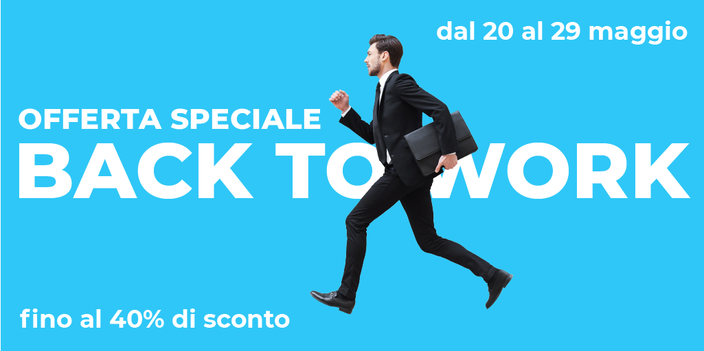 "Offerta ""Back To Work"""