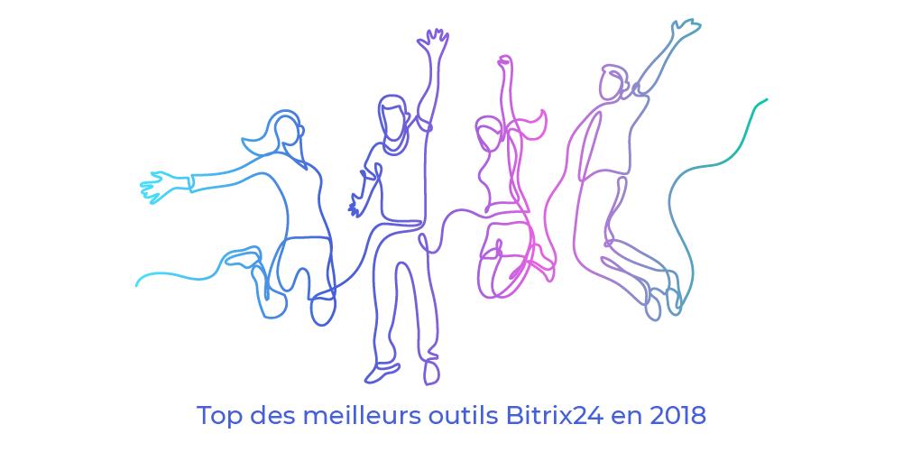 Top 10 des nouvelles fonctionnalités de Bitrix24 en 2018