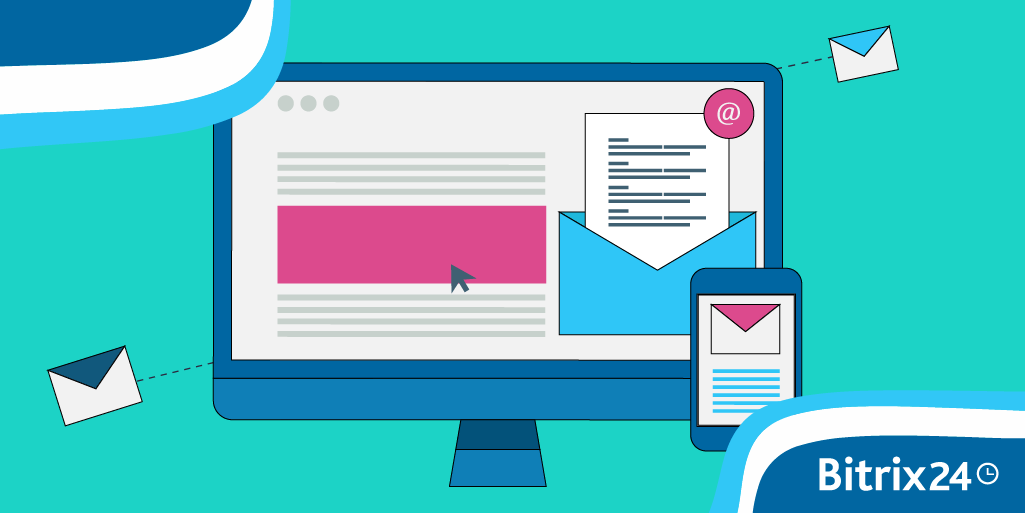Personalized Email Campaigns in Bitrix24 CRM Marketing