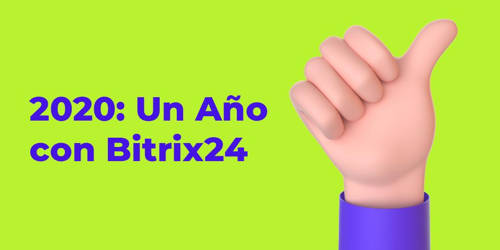 2020: Un Año con Bitrix24