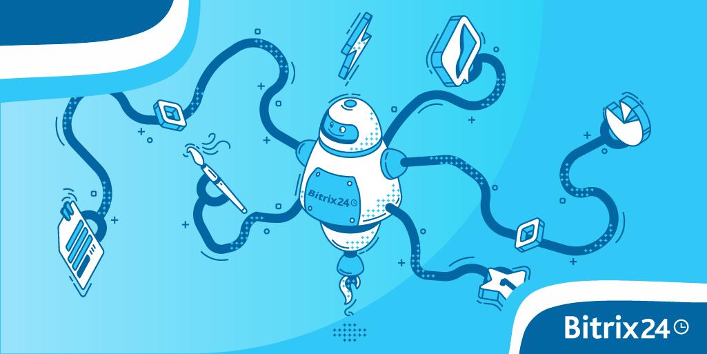 Cinque suggerimenti per automatizzare la tua azienda con Bitrix24