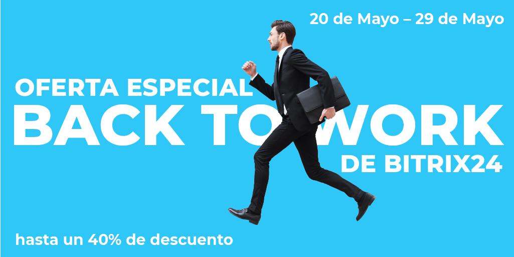 """Oferta Especial """"Back To Work"""" de Bitrix24"""