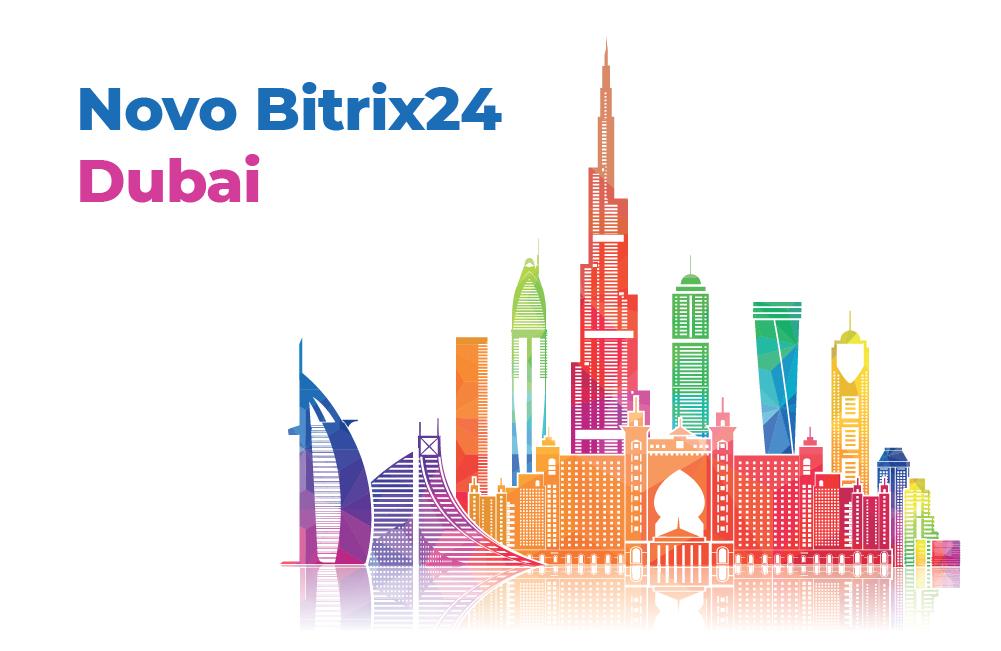 Novo Bitrix24 2019 Dubai Novidades e funcionalidades