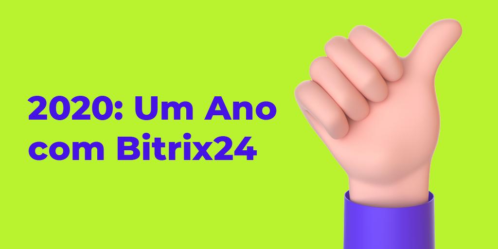 2020: um ano no Bitrix24