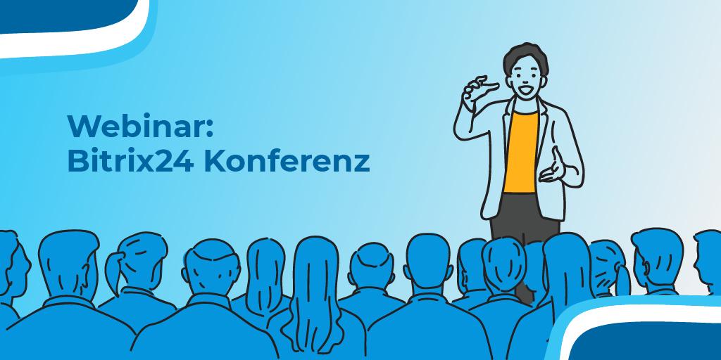 Webinar: Bitrix24 Konferenz