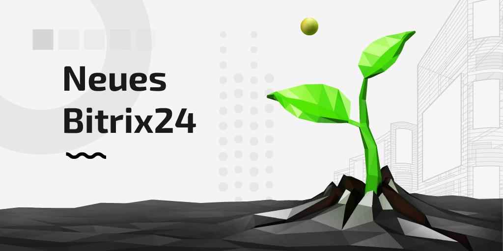 Release: Bitrix24-Update ist schon da