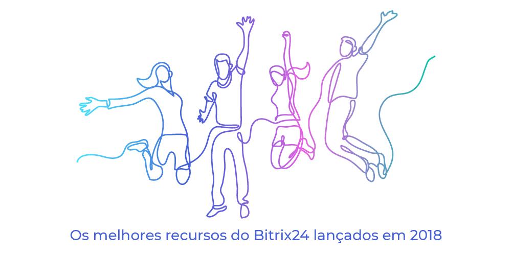 Os 10 melhores recursos do Bitrix24 que você deve experimentar em 2019