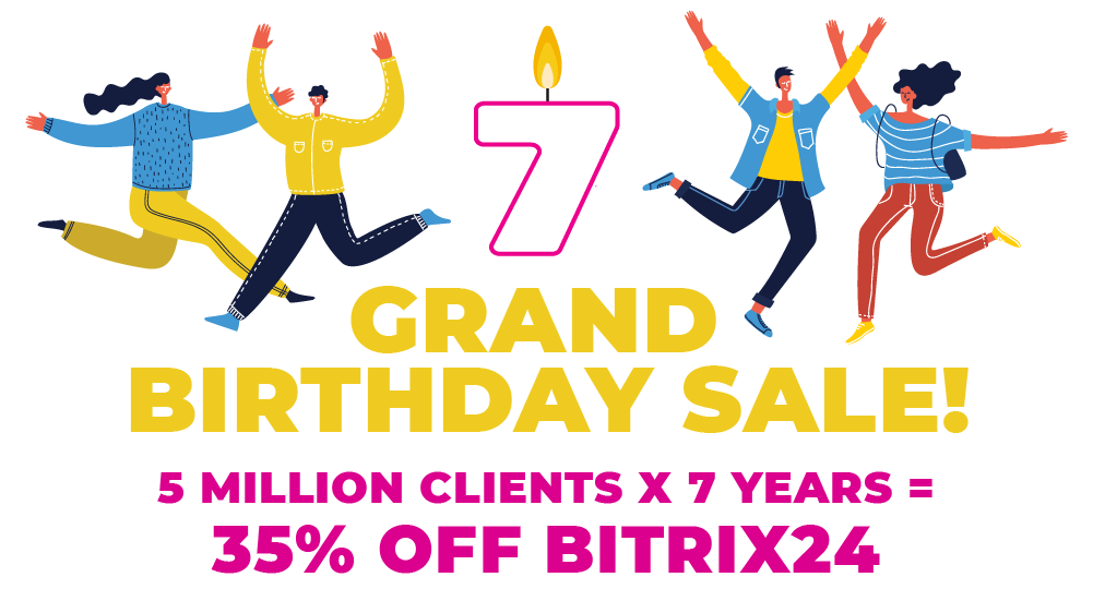 Bitrix24 Grand Birthday Sale