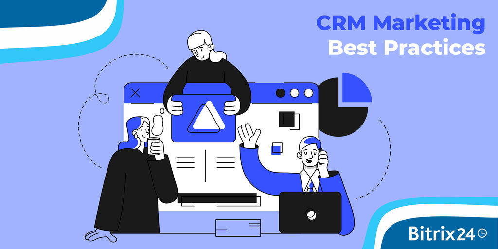 Webinar: CRM Marketing Best Practices