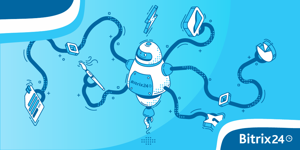 5 insights to automate your business with Bitrix24 in 2021