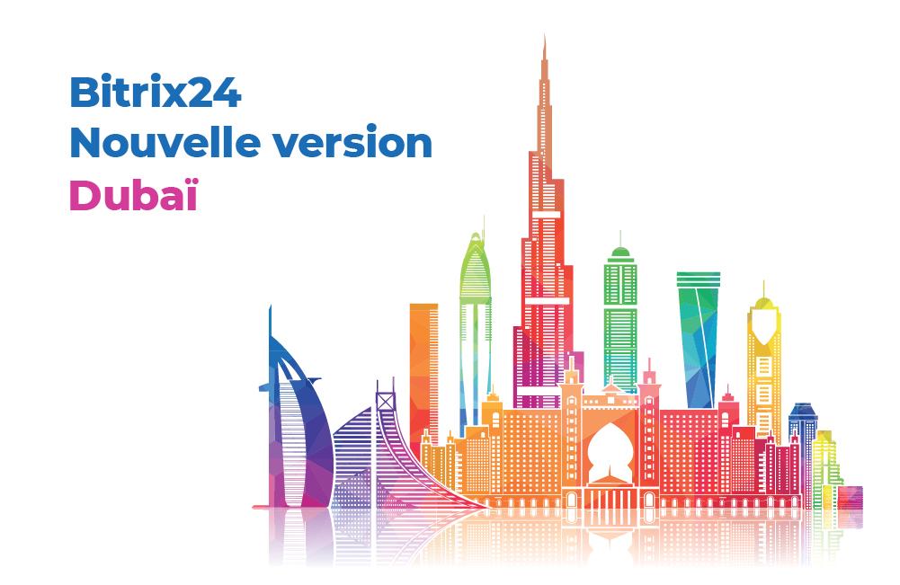 Nouveau Bitrix24 Dubaï