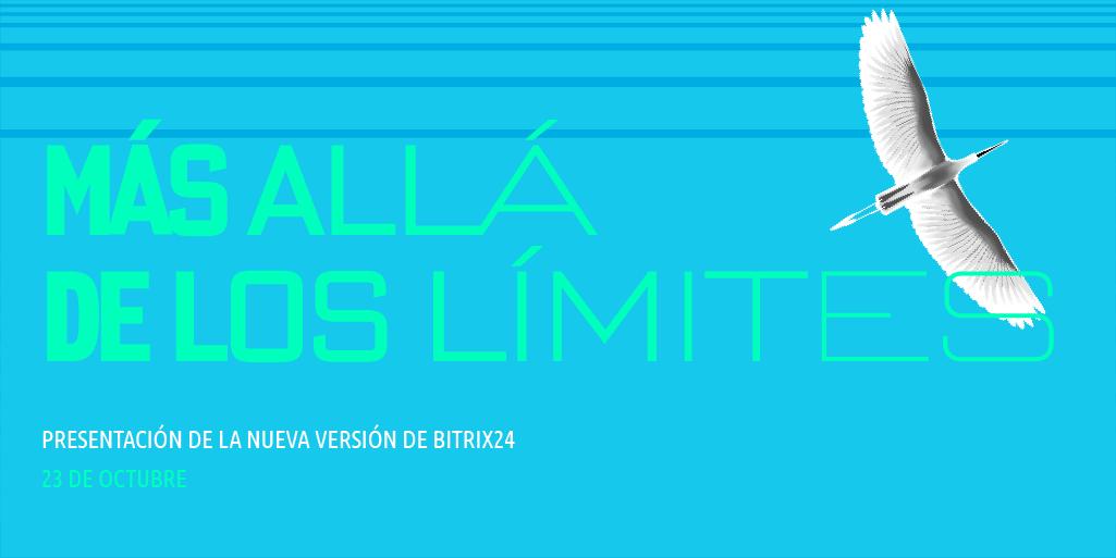 Más allá de los Límites: Nuevo Bitrix24