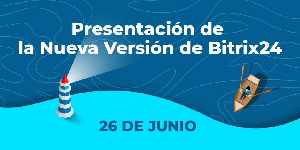Presentación de la Nueva Versión de Bitrix24