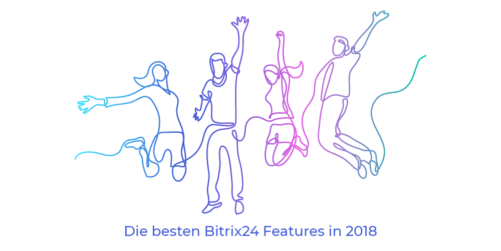 Die besten Bitrix24 Features in 2018